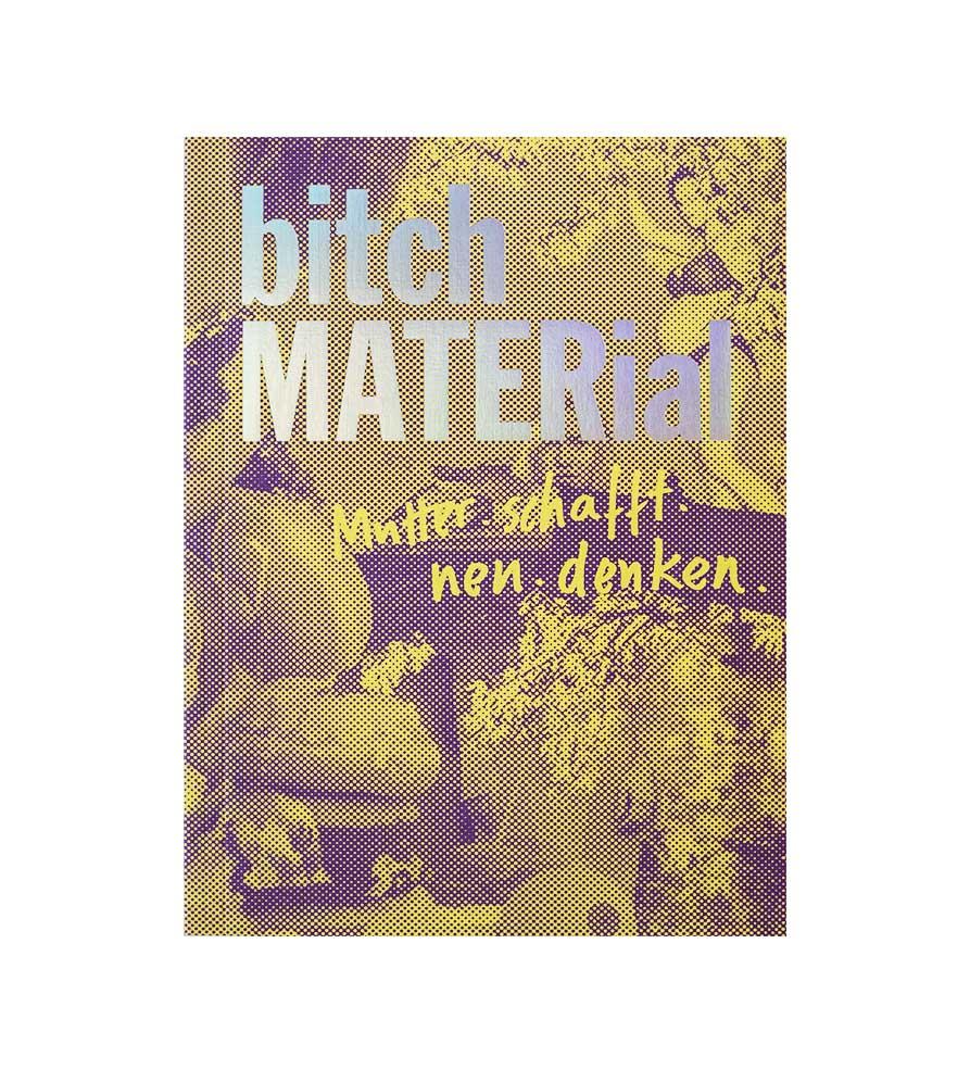 bitch MATERial Kunstbuch